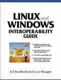 Linux and Windows Interoperability Guide, Bradford, Edna and Mauget, Louis, 0130324779