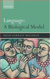 Language : A Biological Model, Millikan, Ruth Garrett, 0199284776