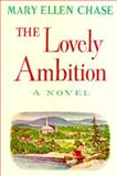 Lovely Ambition, Mary Ellen Chase, 0393084779