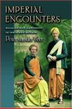 Imperial Encounters : Religion and Modernity in India and Britain, Peter van der Veer, 0691074771
