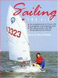 Sailing for Kids, Kibble, Gary and Kibble, Steve, 0906754771