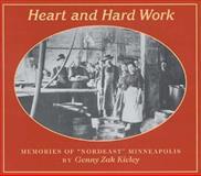 Heart and Hard Work, Genny Zak Kieley, 093171477X