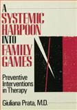 A Systemic Harpoon into Family Games, Giuliana Prata, 1138004774