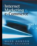 Internet Marketing and E-Commerce, Kalyanam, Kirthi and Hanson, Ward A., 0324074778