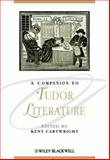 A Companion to Tudor Literature, , 1405154772