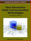 Next Generation Data Communication Technologies : Emerging Trends, Saha, Debashis and Sridhar, Varadharajan, 1613504772