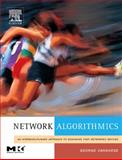 Network Algorithmics : An Interdisciplinary Approach to Designing Fast Networked Devices, Varghese, George, 0120884771