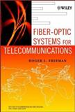 Fiber-Optic Systems for Telecommunications, Freeman, Roger L., 0471414778
