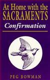 At Home with Sacraments, Peg Bowman, 0896224775