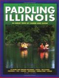 Paddling Illinois-Revised, Mike Svob, 0915024772