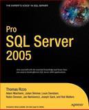 Pro SQL Server 2005, Thomas Rizzo and Joseph Sack, 1590594770