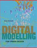 Digital Modelling for Urban Design, Brian McGrath, 0470034777