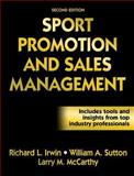 Sport Promotion and Sales Management, Irwin, Richard L. and Sutton, William A., 073606477X