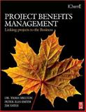 Project Benefits Management : Linking Projects to the Business, Melton, Trish and Iles-Smith, Peter, 0750684771