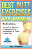 Best Butt Exercises for Women, Andy Charalambous, 1494794772