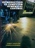 Introduction to Computer Numerical Control, Valentino, James V. and Goldenberg, Joseph, 0134894774