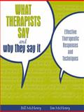 What Therapists Say and Why They Say It : Effective Therapeutic Responses and Techniques, McHenry, Bill and McHenry, James, 0205484778
