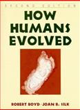 How Humans Evolved, Boyd, Robert and Silk, Joan B., 0393974774