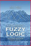 A First Course in Fuzzy Logic, Nguyen, H. T. and Walker, E., 0849394775