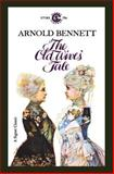 The Old Wives' Tale, Arnold Bennett, 0915864770