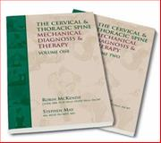 The Cervical and Thoracic Spine, Robin McKenzie and Stephen May, 095836477X