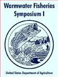 Warmwater Fisheries Symposium I, United States Department f Agriculture Staff, 141021477X