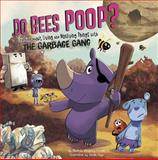 Do Bees Poop?, Thomas Kingsley Troupe, 1479554774