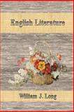 English Literature, William J. Long, 1500304778