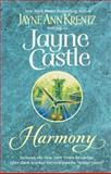 Harmony, Jayne Ann Krentz and Jayne Castle, 0425184773