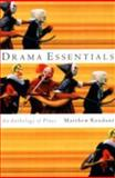 Drama Essentials 1st Edition