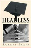 Headless, Robert Blair, 0956824773