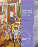 The Essential World History, Volume II: Since 1500, Duiker, William J. and Spielvogel, Jackson J., 1133934773
