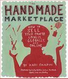 The Handmade Marketplace, Kari Chapin, 1603424776