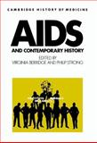 AIDS and Contemporary History, , 0521414776