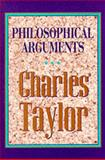 Philosophical Arguments, Taylor, Charles, 0674664779
