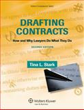 Drafting Contracts : How and Why Lawyers Do What They Do, Stark, Tina L., 0735594775