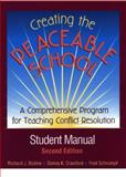 Creating the Peaceable School : A Comprehensive Program for Teaching Conflict Resolution, Bodine, Richard J. and Crawford, Donna K., 0878224777