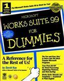 Microsoft Works Suite for Dummies, David C. Kay, 0764504770