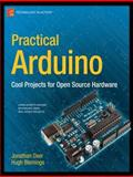 Practical Arduino : Cool Projects for Open Source Hardware, Oxer, Jonathan and Blemings, Hugh, 1430224770