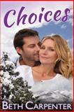 Choices, Beth Carpenter, 1480274771