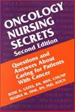 Oncology Nursing Secrets, Gates, Rose A. and Fink, Regina M., 156053477X