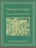 Villainage in England : Essays in English Medieval History, Vinogradoff, Paul, 1584774770