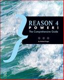 Reason 4 Power! : The Comprehensive Guide, Prager, Michael, 1598634771