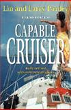 The Capable Cruiser, Larry Pardey, 1929214774