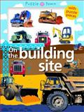 Puzzle Town on the Construction Site, Roger Priddy, 0312504772