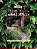 Landscaping for Small Spaces, Sunset Publishing Staff, 0376034777