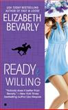 Ready and Willing, Elizabeth Bevarly, 0425224775