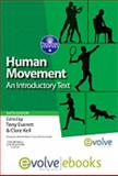 Human Movement : An Introductory Text, , 0702044776