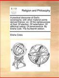 A Practical Discourse of God's Sovereignty, Elisha Coles, 1170154778