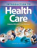 Introduction to Health Care 4th Edition